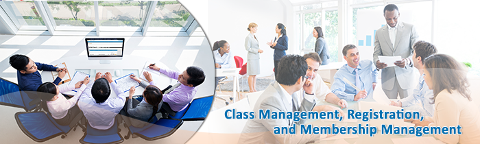 Class management, Registration, and Membership Management